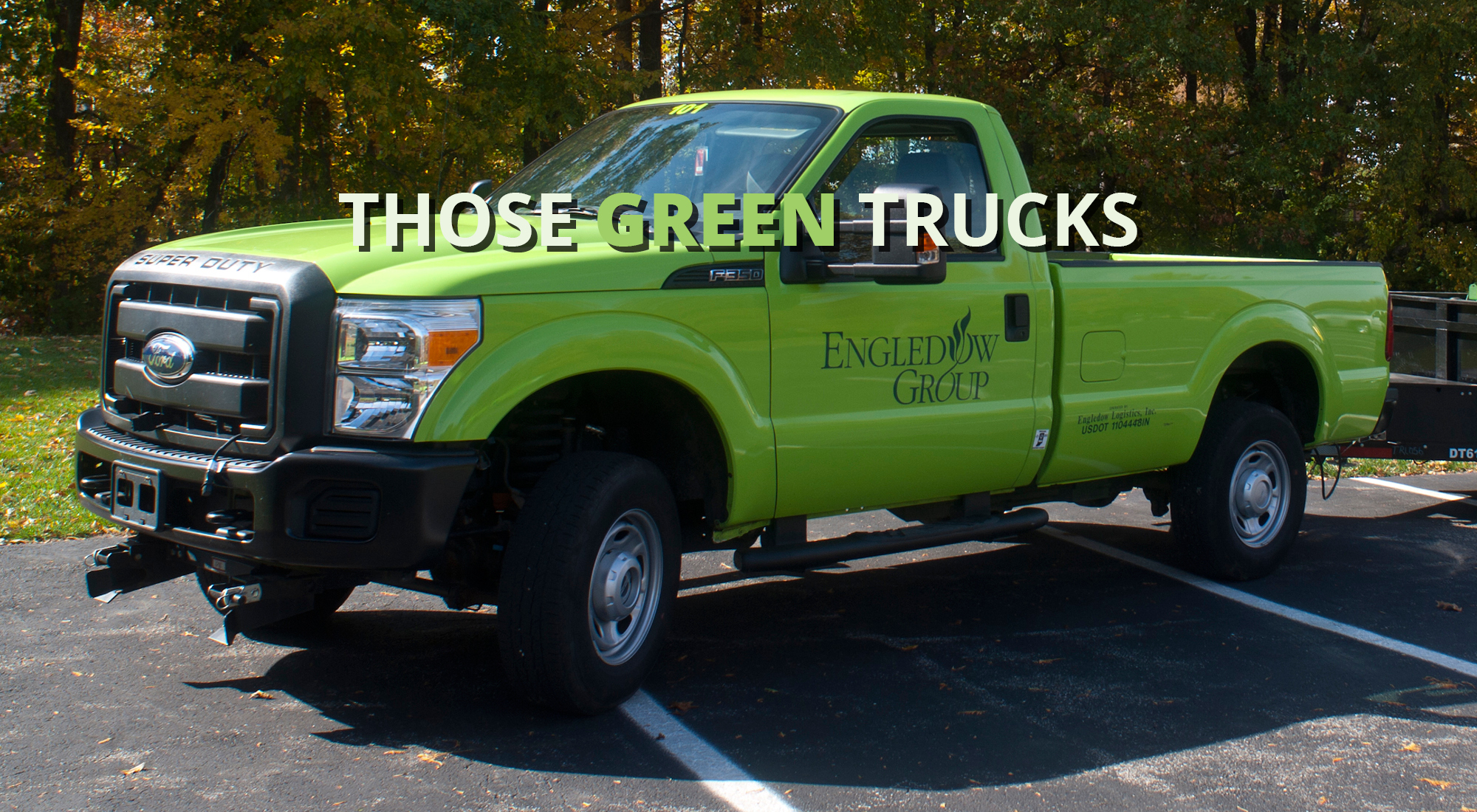 Those Green Trucks